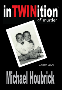 Crime novel about a deceased identical twin communicating with his twin on earh