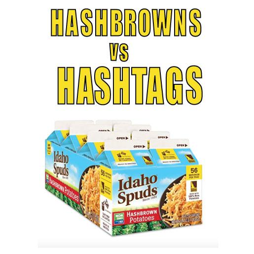 Hashbrowns-vs-Hashtags